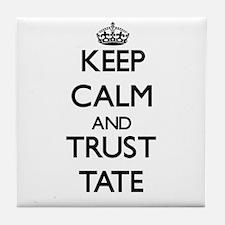 Keep Calm and TRUST Tate Tile Coaster