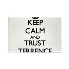 Keep Calm and TRUST Terrence Magnets