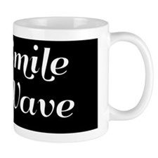 Just Smile And Wave Mug