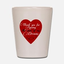 Mother in law man of my dreams Shot Glass