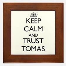 Keep Calm and TRUST Tomas Framed Tile