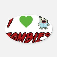 I heart Zombies Oval Car Magnet