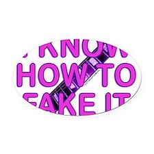 Fake it logo Oval Car Magnet