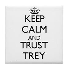 Keep Calm and TRUST Trey Tile Coaster