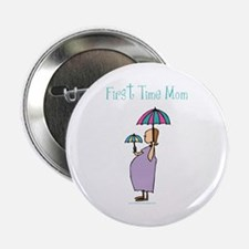 1st time mom Button