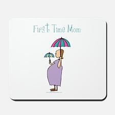 1st time mom Mousepad