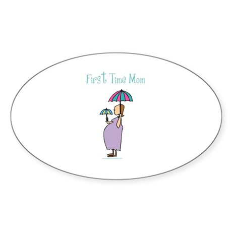 1st time mom Oval Sticker