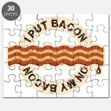 I put bacon on my bacon Puzzle