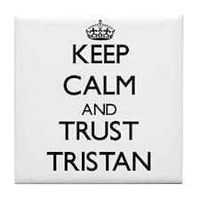 Keep Calm and TRUST Tristan Tile Coaster