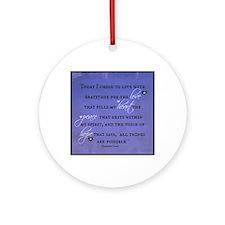 Today I chose Gratitude, Love, Peac Round Ornament