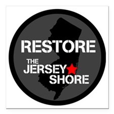 "Restore The Jersey Shore Square Car Magnet 3"" x 3"""
