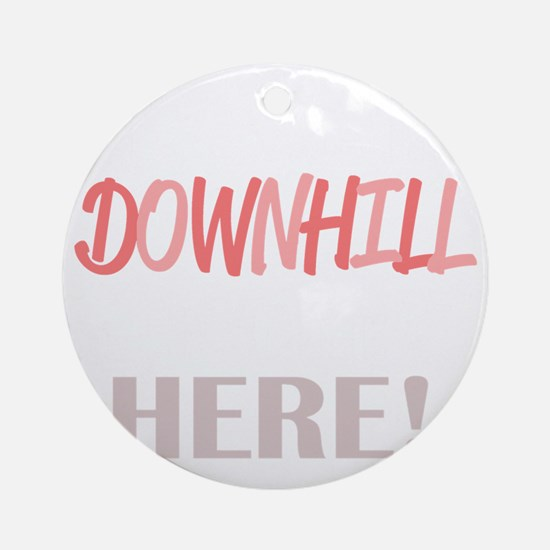 Downhill from Here Round Ornament