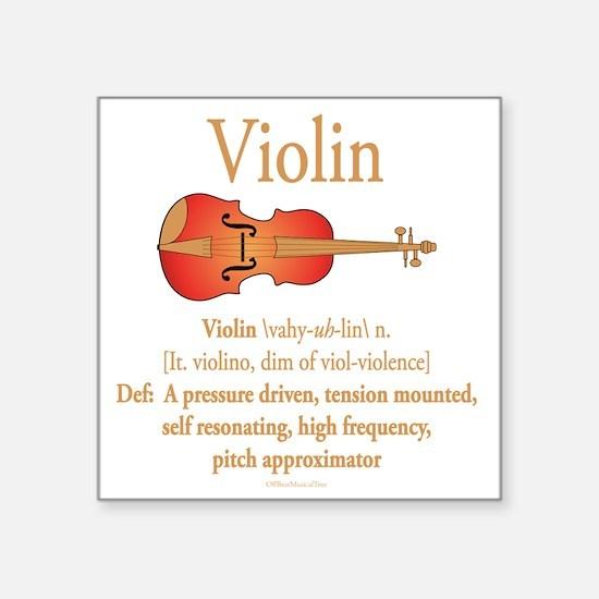 "Violin Pitch Approximator Square Sticker 3"" x 3"""