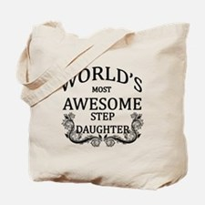 World's Most Awesome Step-Daughter Tote Bag