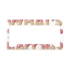 What's Shakin' Bacon License Plate Holder
