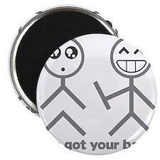 Ive got your back Magnet