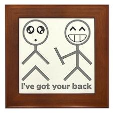 Ive got your back Framed Tile