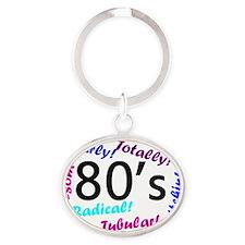80s mania Oval Keychain