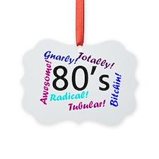 80s mania Ornament