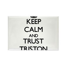 Keep Calm and TRUST Triston Magnets