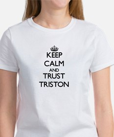 Keep Calm and TRUST Triston T-Shirt