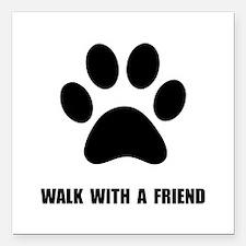 "Walk Pet Square Car Magnet 3"" x 3"""
