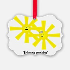 Bring Me Sunshine Ornament
