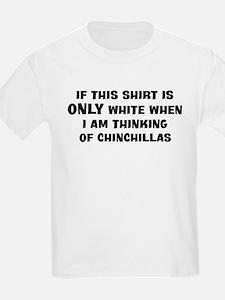 Thinking of Chinchillas T-Shirt