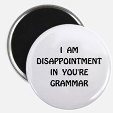 Disappointment Grammar Magnet
