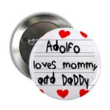 """Adolfo Loves Mommy and Daddy 2.25"""" Button"""