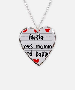 Alexia Loves Mommy and Daddy Necklace