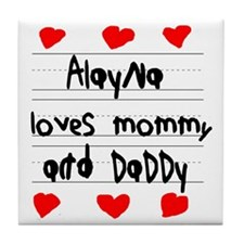 Alayna Loves Mommy and Daddy Tile Coaster