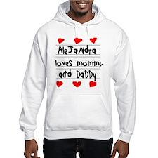 Alejandra Loves Mommy and Daddy Jumper Hoody
