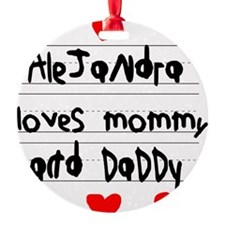 Alejandra Loves Mommy and Daddy Ornament