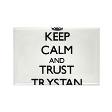 Keep Calm and TRUST Trystan Magnets