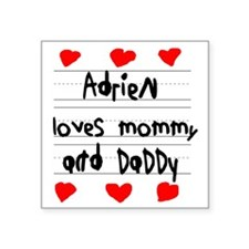 """Adrien Loves Mommy and Dadd Square Sticker 3"""" x 3"""""""