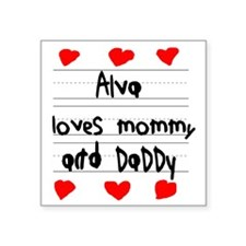 """Alva Loves Mommy and Daddy Square Sticker 3"""" x 3"""""""