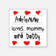 "Adrienne Loves Mommy and Da Square Sticker 3"" x 3"""