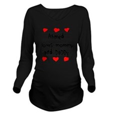 Ahmed Loves Mommy an Long Sleeve Maternity T-Shirt
