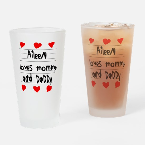 Aileen Loves Mommy and Daddy Drinking Glass