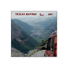 "2013  TEXAS ROVERS CALENDER Square Sticker 3"" x 3"""