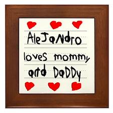 Alejandro Loves Mommy and Daddy Framed Tile