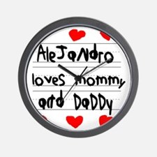 Alejandro Loves Mommy and Daddy Wall Clock