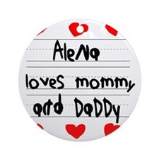Alena Loves Mommy and Daddy Round Ornament