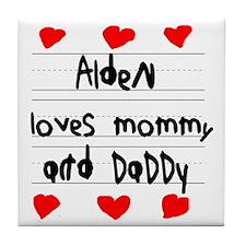 Alden Loves Mommy and Daddy Tile Coaster