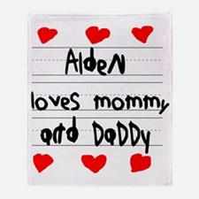 Alden Loves Mommy and Daddy Throw Blanket