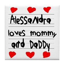 Alessandra Loves Mommy and Daddy Tile Coaster