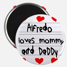 Alfredo Loves Mommy and Daddy Magnet