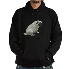 My Dog is Not Fat Pug Hoodie