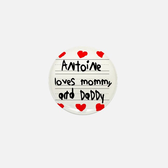 Antoine Loves Mommy and Daddy Mini Button